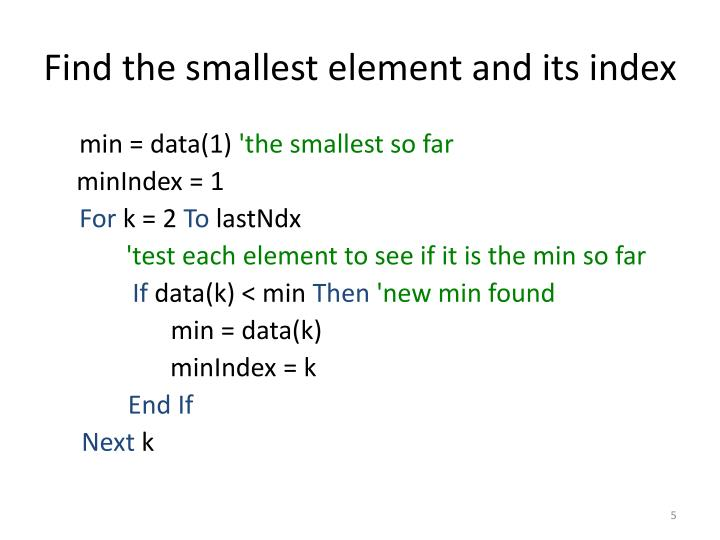 Find the smallest element and its index