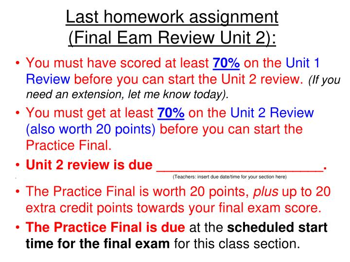 Last homework assignment final eam review unit 2
