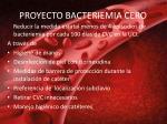 proyecto bacteriemia cero
