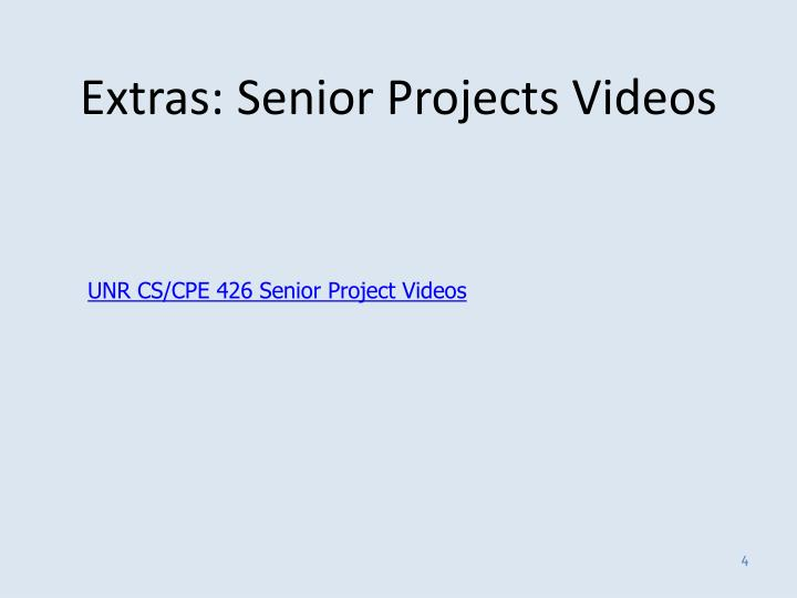 Extras: Senior Projects Videos