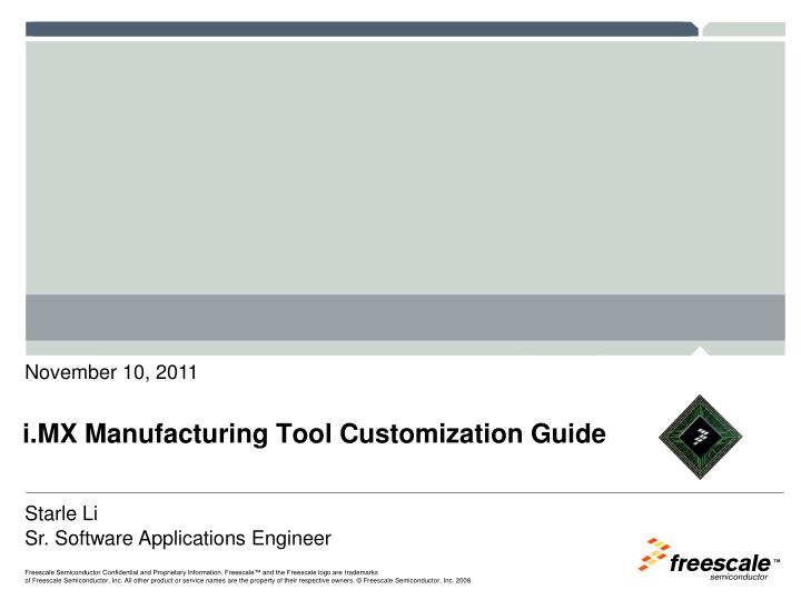i mx manufacturing tool customization guide n.