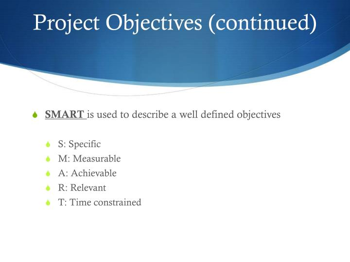 Project Objectives (continued)