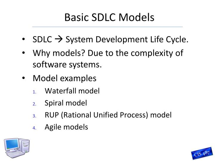 basic software development life cycle Systems development life cycle principles a systems development life cycle is a process by which systems analysts, software engineers, programmers, and end-users build information systems and computer applications.