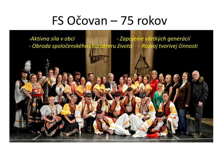 FS Očovan – 75 rokov