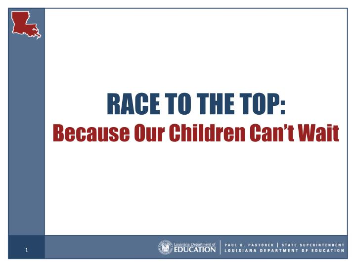 RACE TO THE TOP: