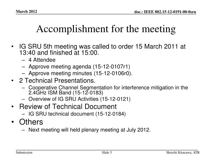 Accomplishment for the meeting