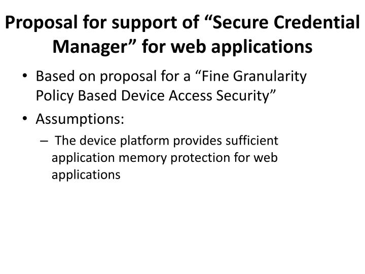 """Proposal for support of """"Secure Credential Manager"""" for web applications"""