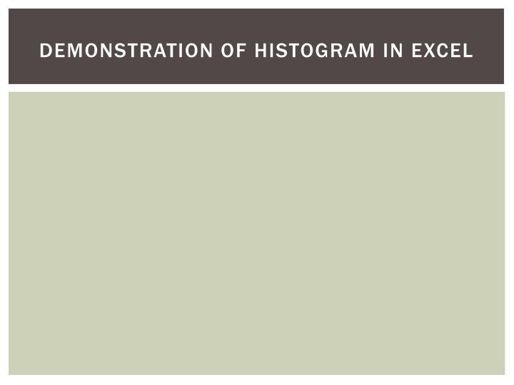 Demonstration of Histogram in Excel
