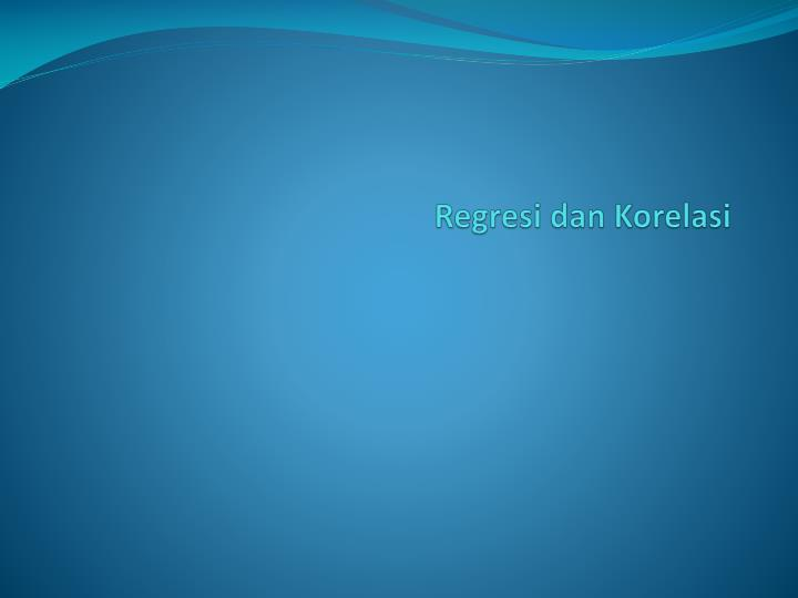 regresi dan korelasi n.