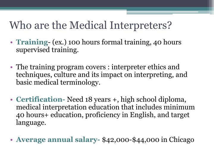 Who are the Medical Interpreters?