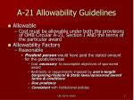 a 21 allowability guidelines