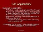 cas applicability
