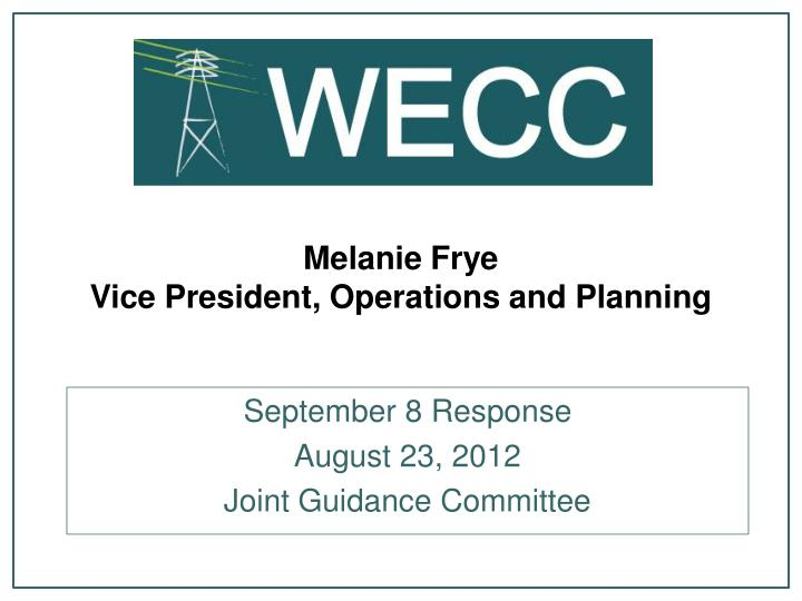 Melanie frye vice president operations and planning