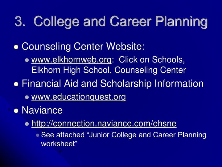 3.  College and Career Planning
