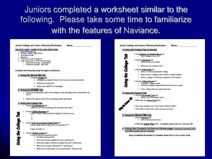 Juniors completed a worksheet similar to the following.  Please take some time to familiarize with the features of