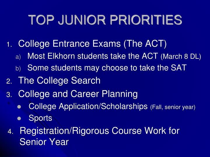 Top junior priorities