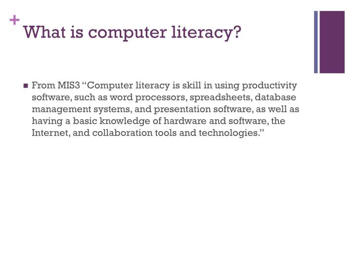 What is computer literacy1