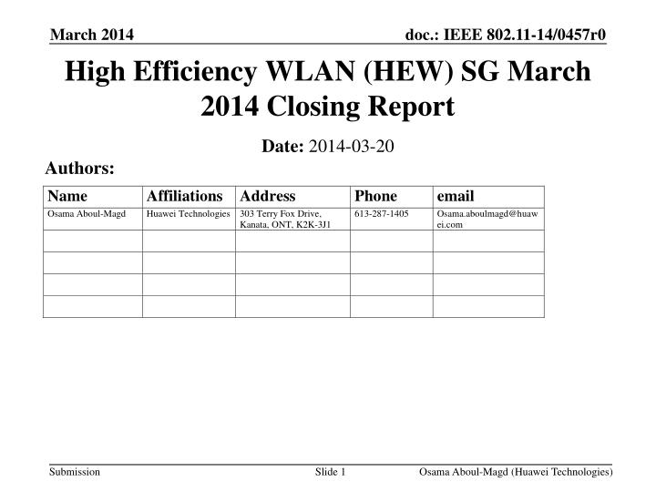 High efficiency wlan hew sg march 2014 closing report