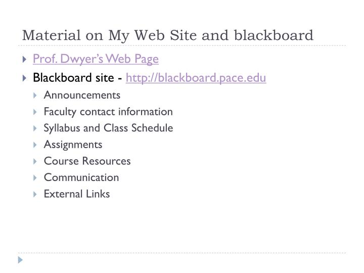 Material on My Web Site and blackboard