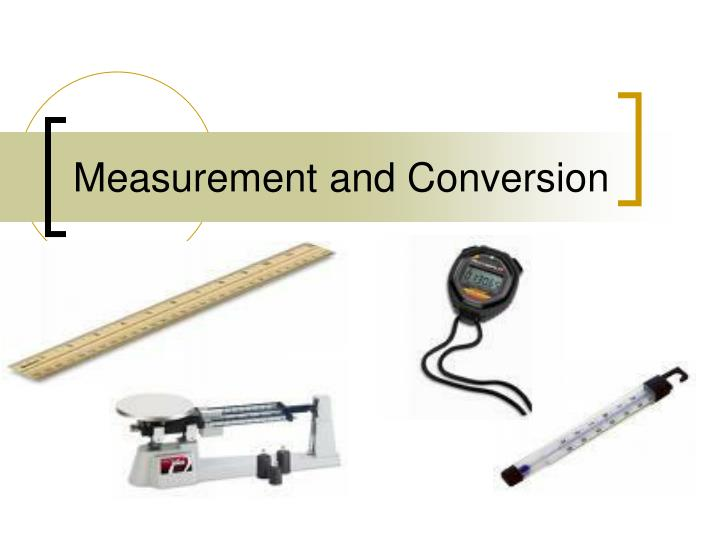 measurement and conversion n.