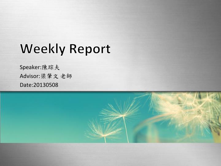 Weekly