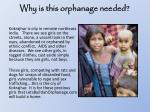 why is this orphanage needed