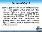 permasalahan 2