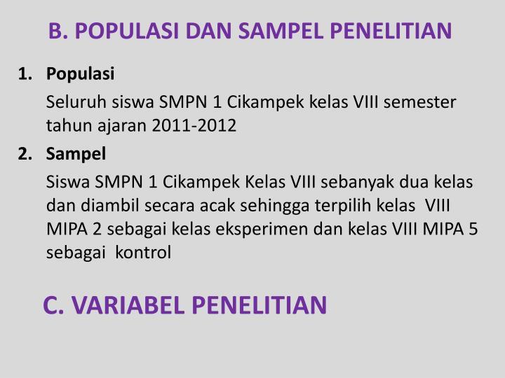 B. POPULASI DAN SAMPEL PENELITIAN