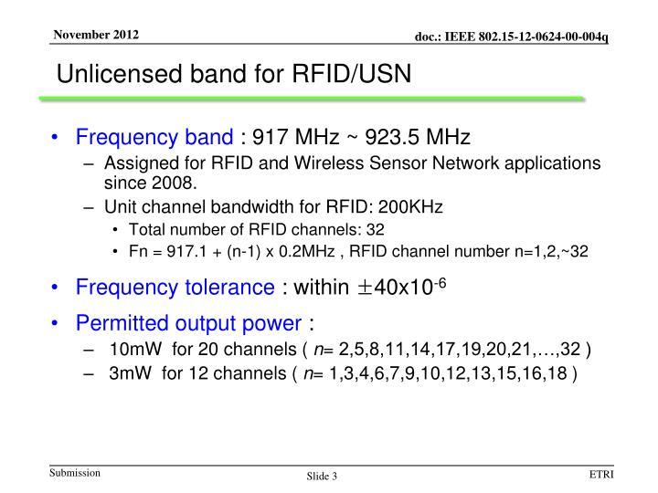Unlicensed band for rfid usn