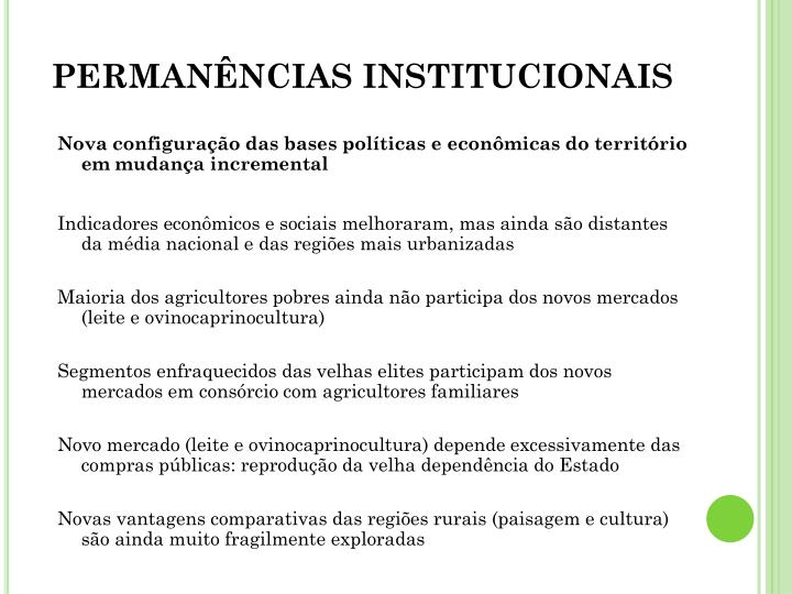 PERMANÊNCIAS INSTITUCIONAIS