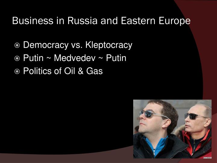 Business in russia and eastern europe