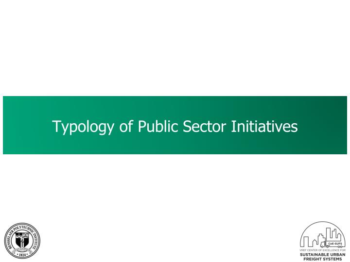 Typology of Public Sector Initiatives