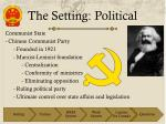 the setting political