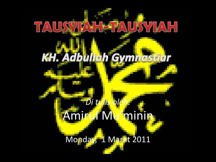 Tausyiah tausyiah kh adbullah gymnastiar