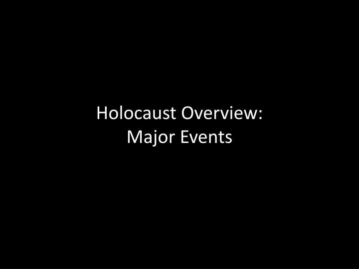 holocaust overview major events n.