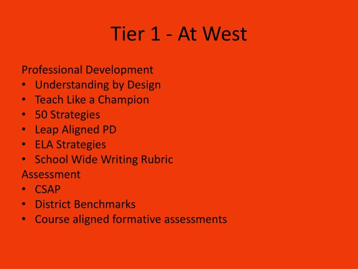Tier 1 - At West