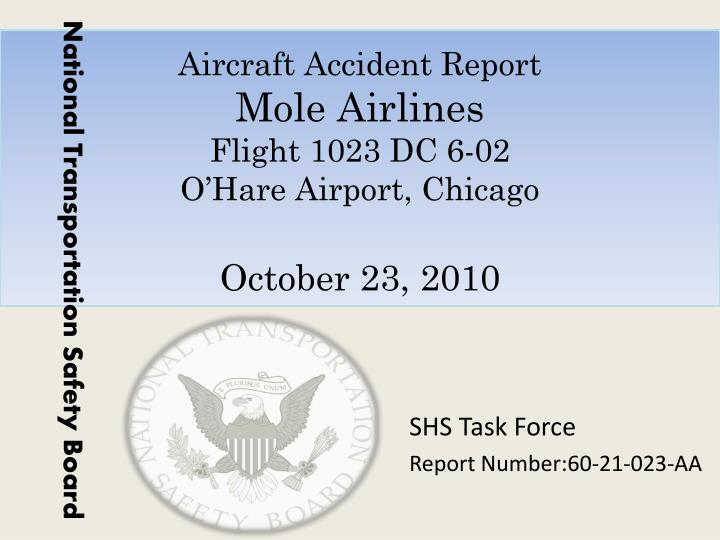Aircraft accident report mole airlines flight 1023 dc 6 02 o hare airport chicago october 23 2010