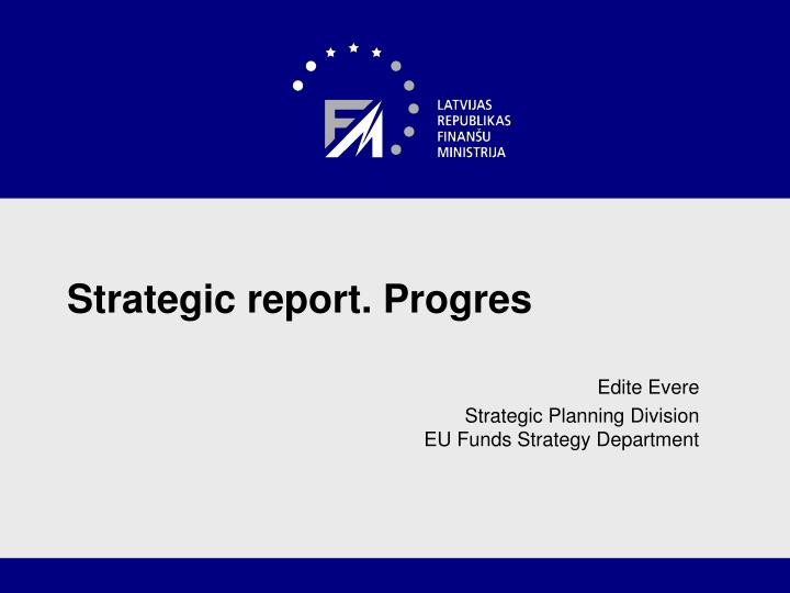 Strategic report progres