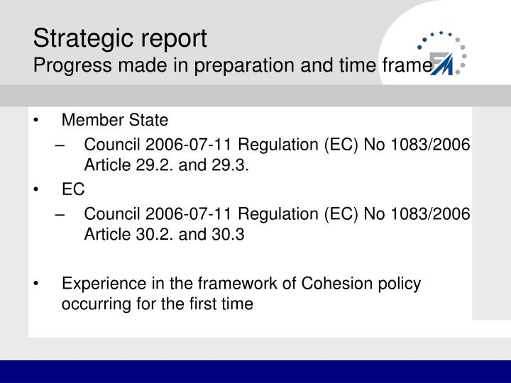 Strategic report progress made in preparation and time frame