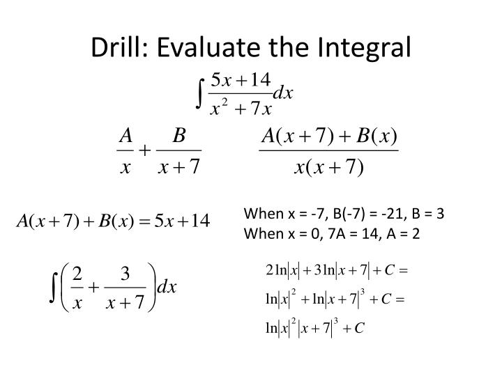 Drill: Evaluate the Integral