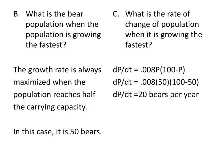 What is the bear population when the population is growing the fastest?