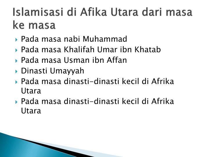 Islamisasi di afika utara dari masa ke masa