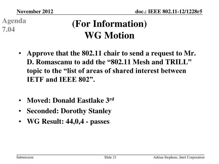 Approve that the 802.11 chair to send a request to Mr. D.