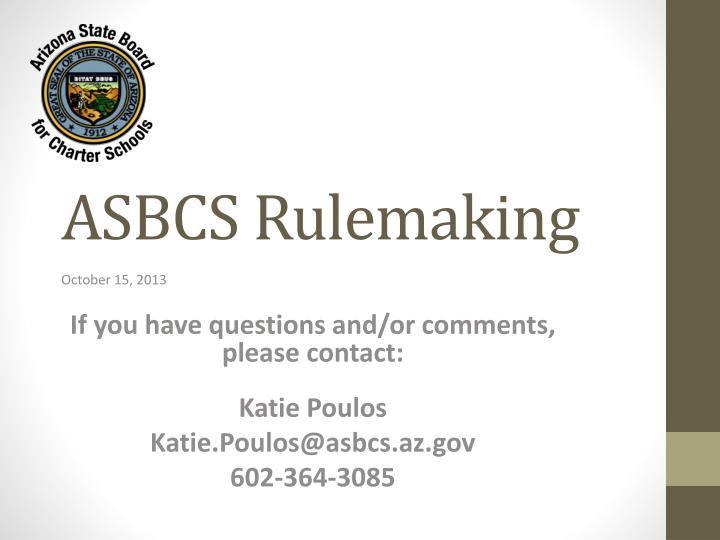 ASBCS Rulemaking