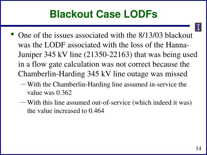 Blackout Case LODFs