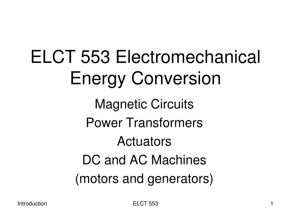 Ppt Elct 553 Electromechanical Energy Conversion Powerpoint Convert Dc To Ac Circuit N