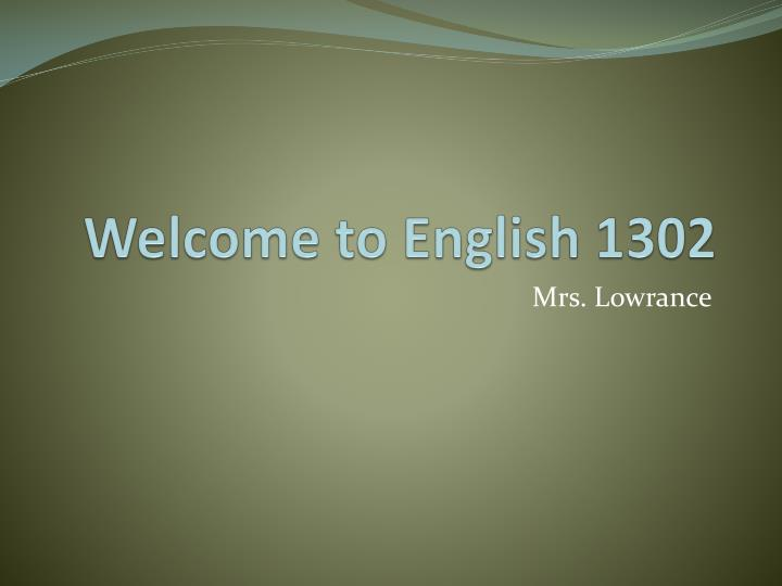 welcome to english 1302 n.