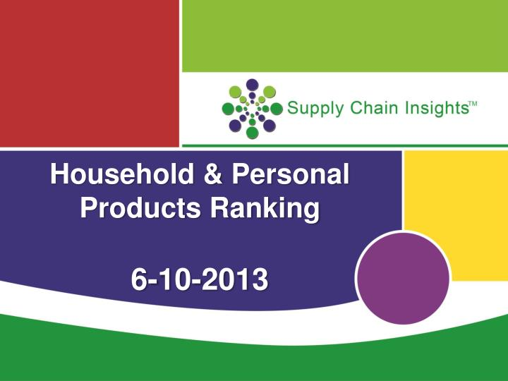 household personal products ranking 6 10 2013 n.