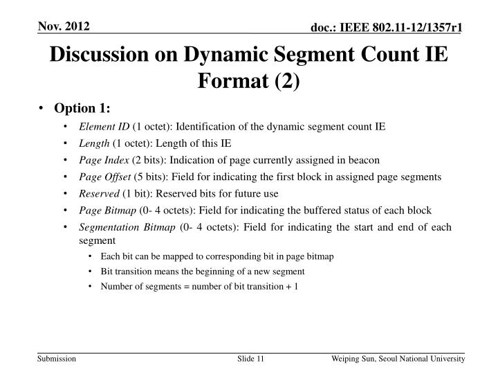 Discussion on Dynamic Segment Count IE Format (2)