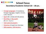 school focus secondary academic school 10 18 yrs